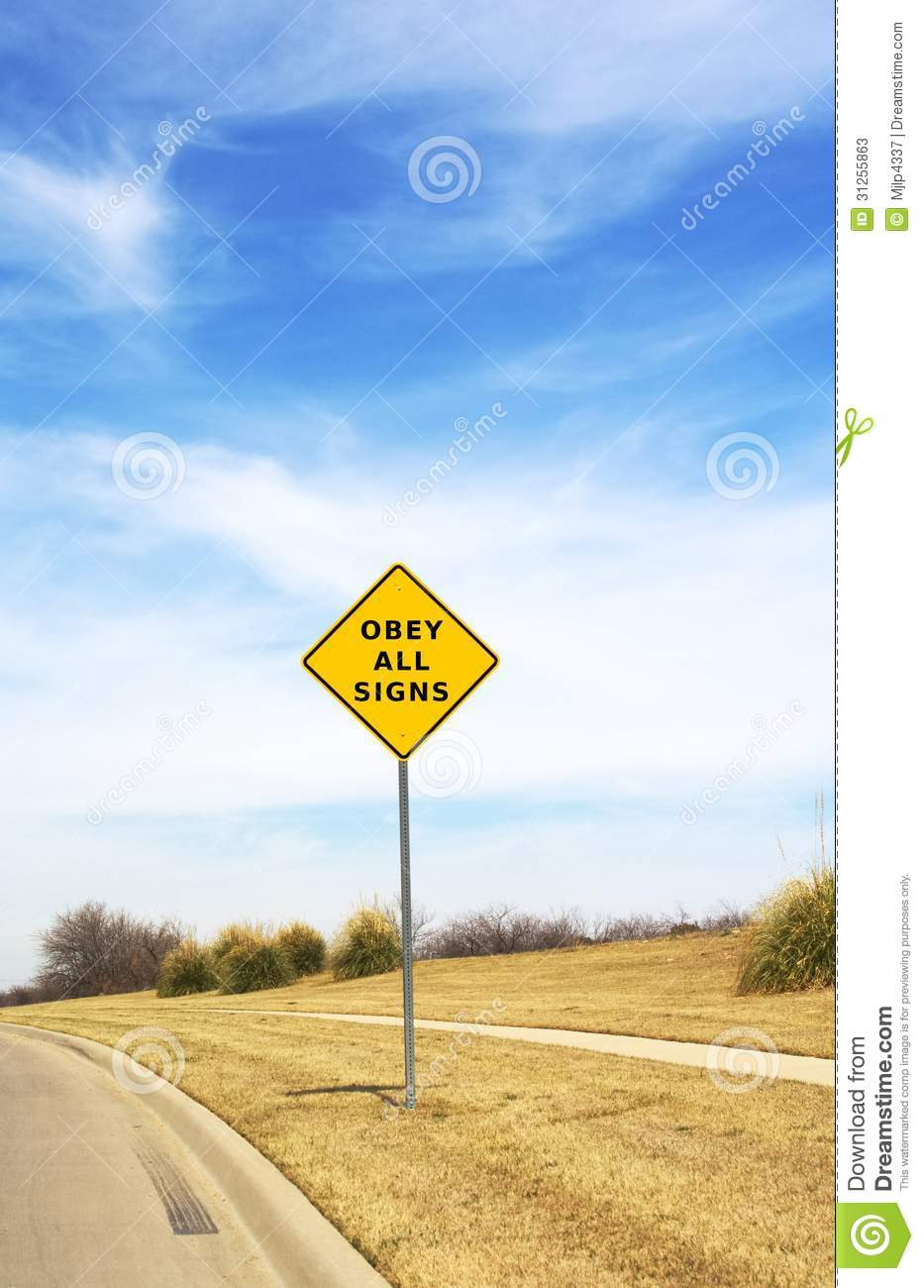 Obey all signs