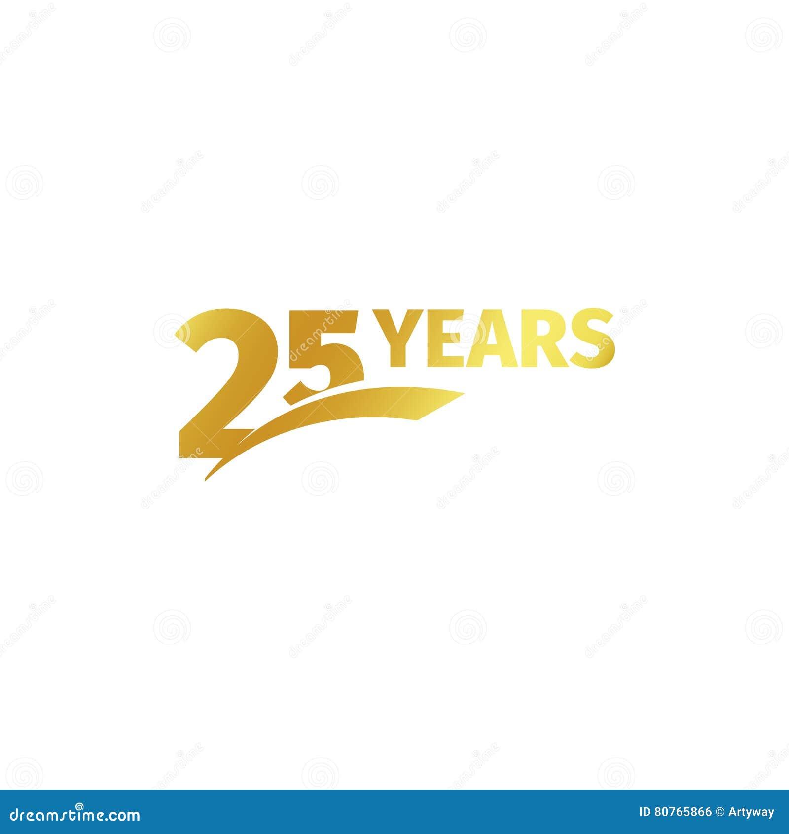 Odosobniony abstrakcjonistyczny złoty 25th rocznicowy logo na białym tle 25 numerowy logotyp Dwadzieścia pięć rok jubileuszowych