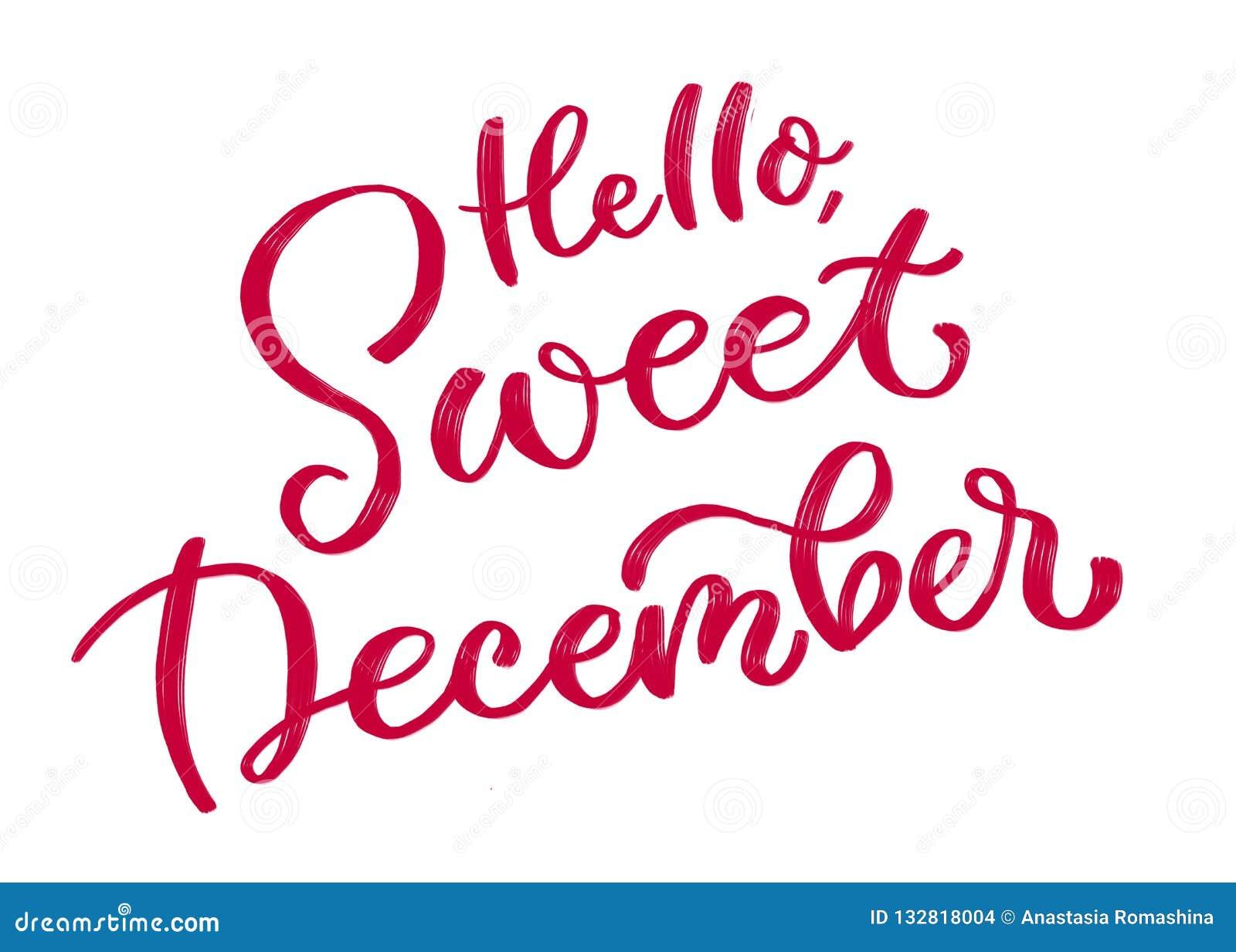 Olá!, dezembro doce Inscrição caligráfica no vermelho