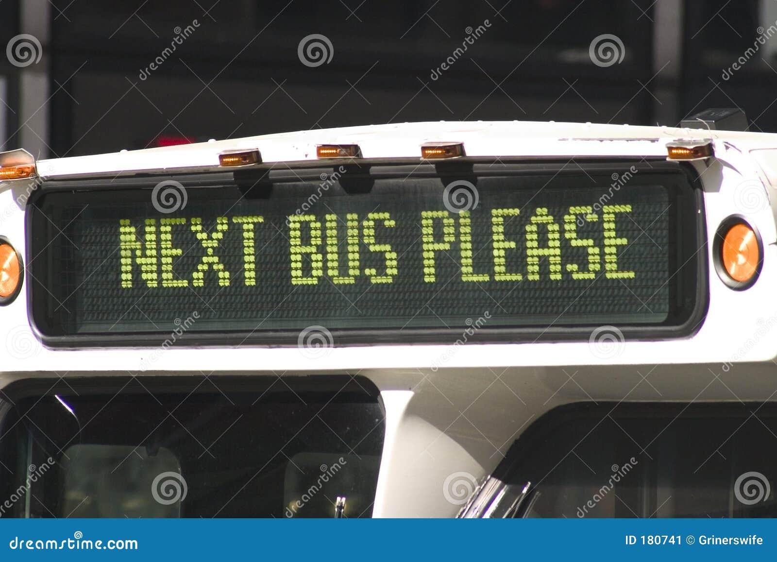 Omnibus siguiente por favor