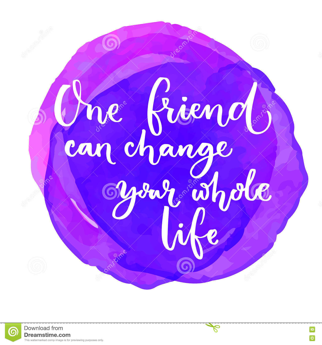 Whole Life Quote Interesting One Friend Can Change Your Whole Lifeinspirational Quote At