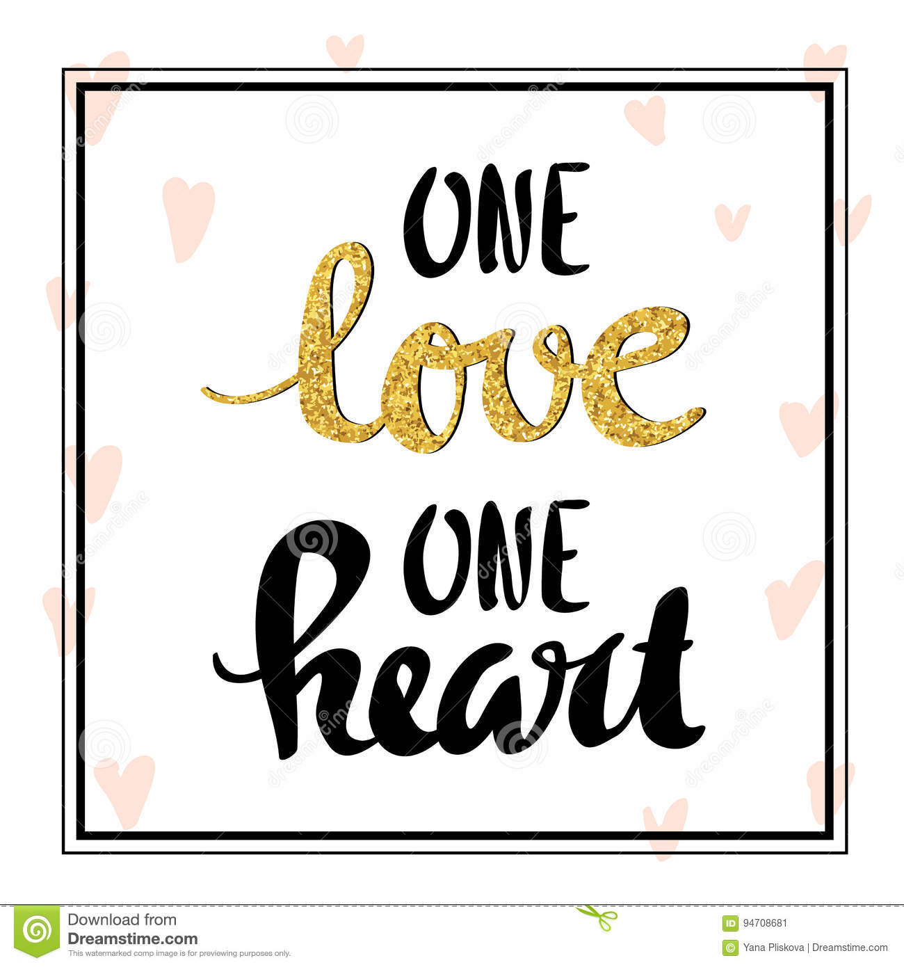 One Love One Heart  Lettering For Poster Stock Vector