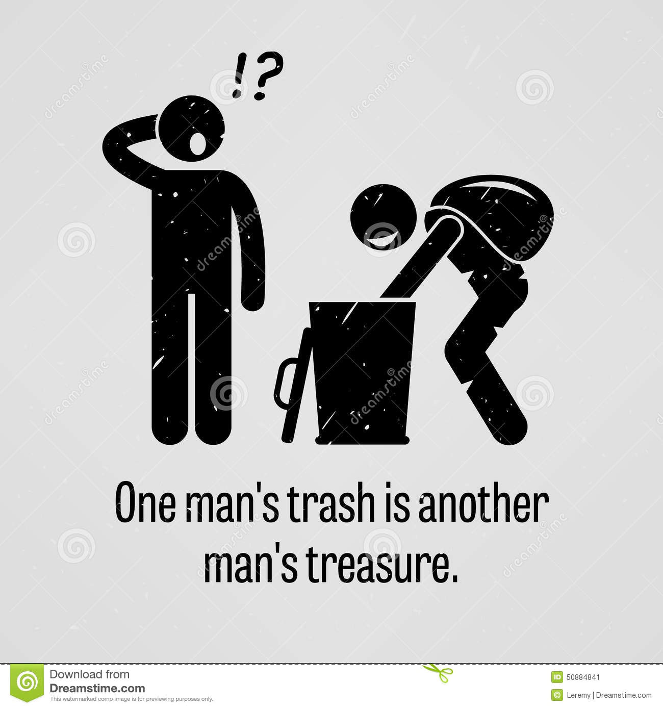 One Man Trash Is Another Man Treasure Stock Vector - Image: 50884841
