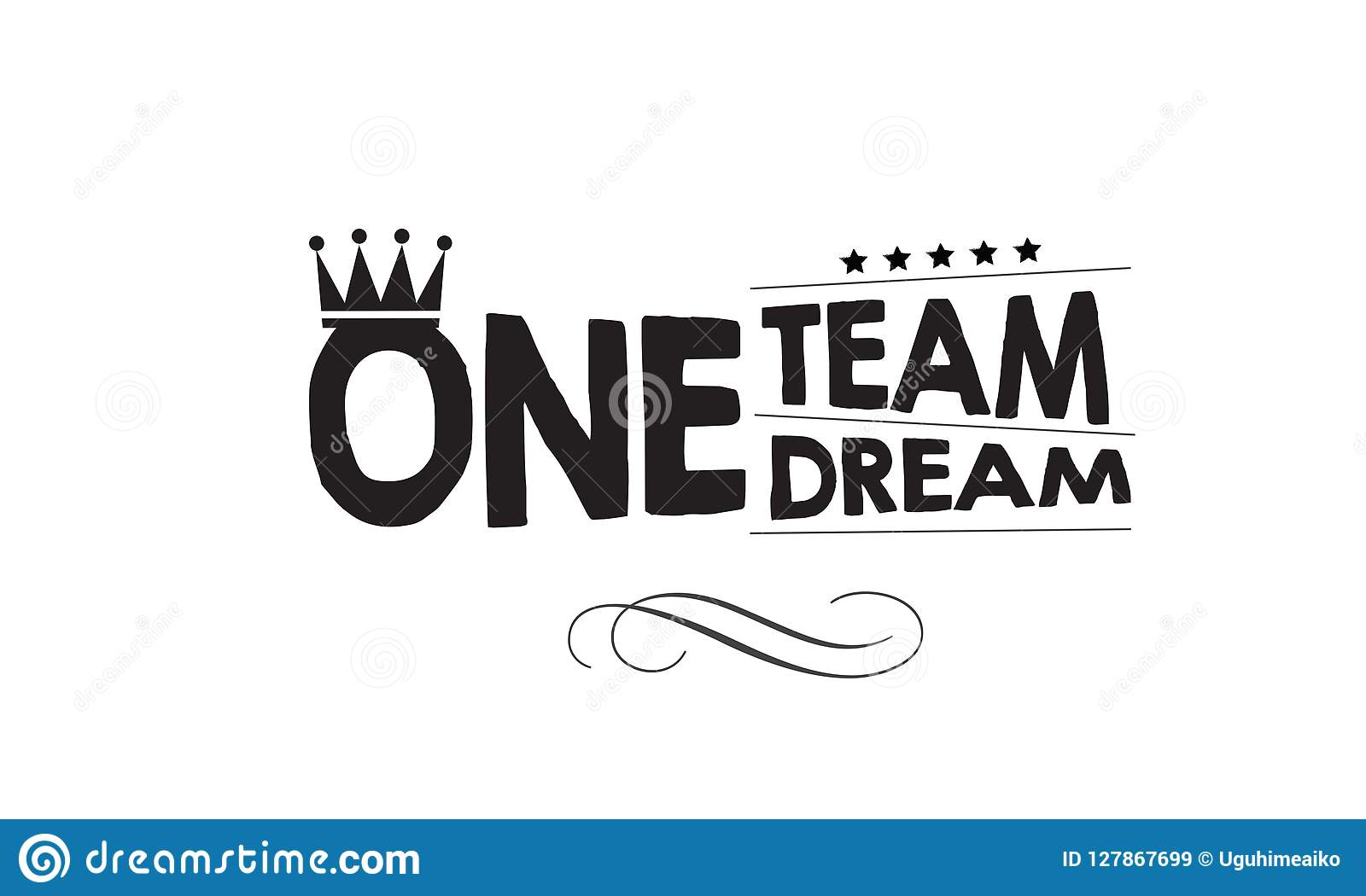 One Team One Dream Vector Illustration Background Stock ...
