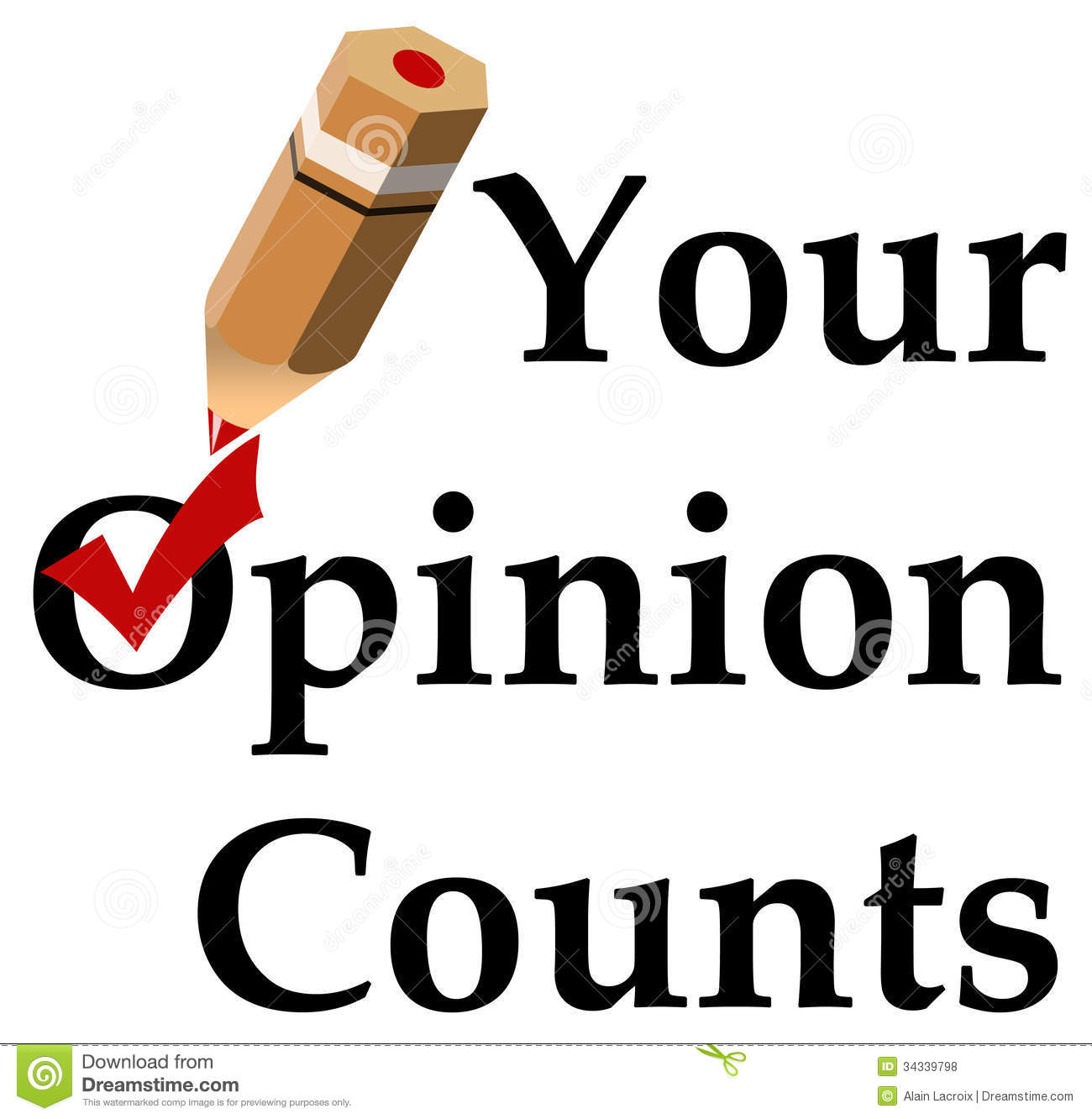 Your opinion counts, in politics, in marketing research.