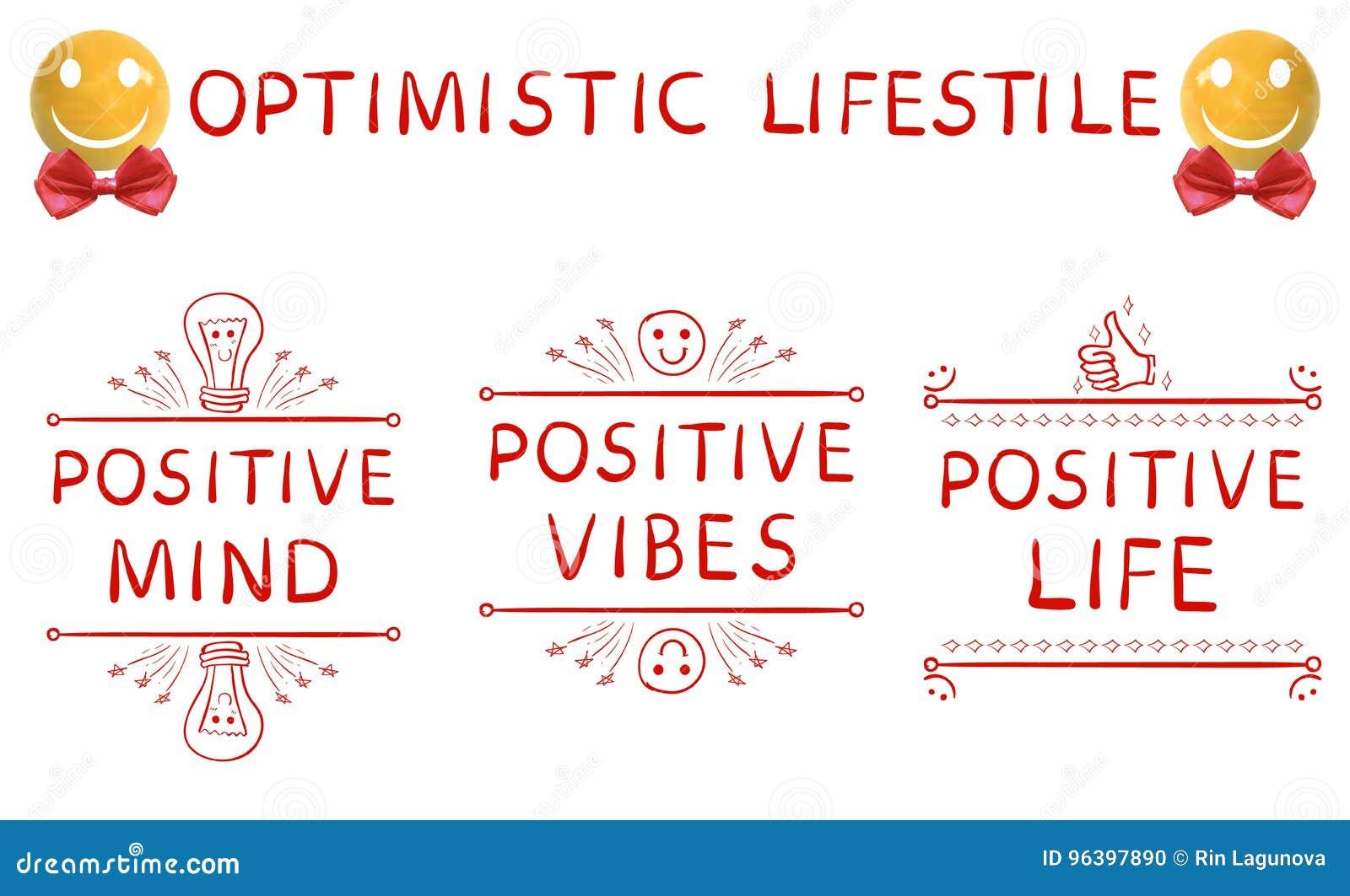 Optimistic Lifestyle Positive Mind Positive Vibes Positive Life