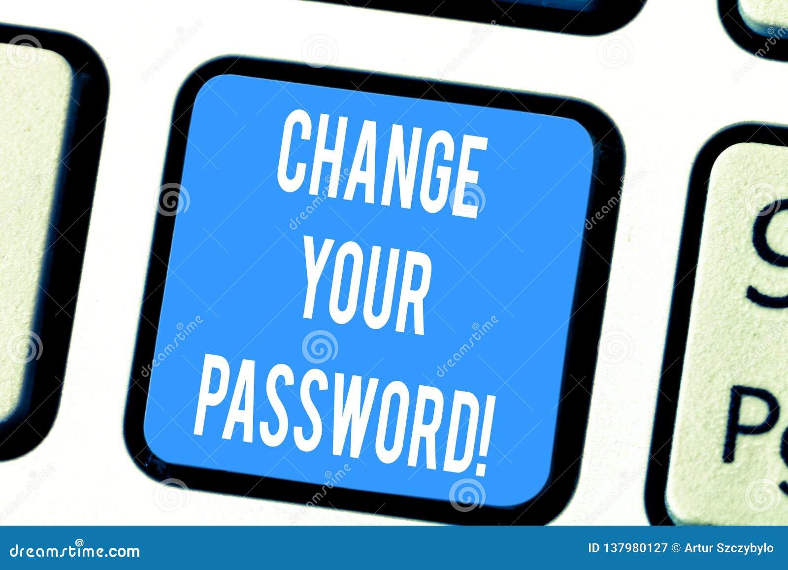Ordhandstiltext ändrar ditt lösenord Affärsidé för att nollställa lösenordet för att förhindra från att hacka tangentbordtangent