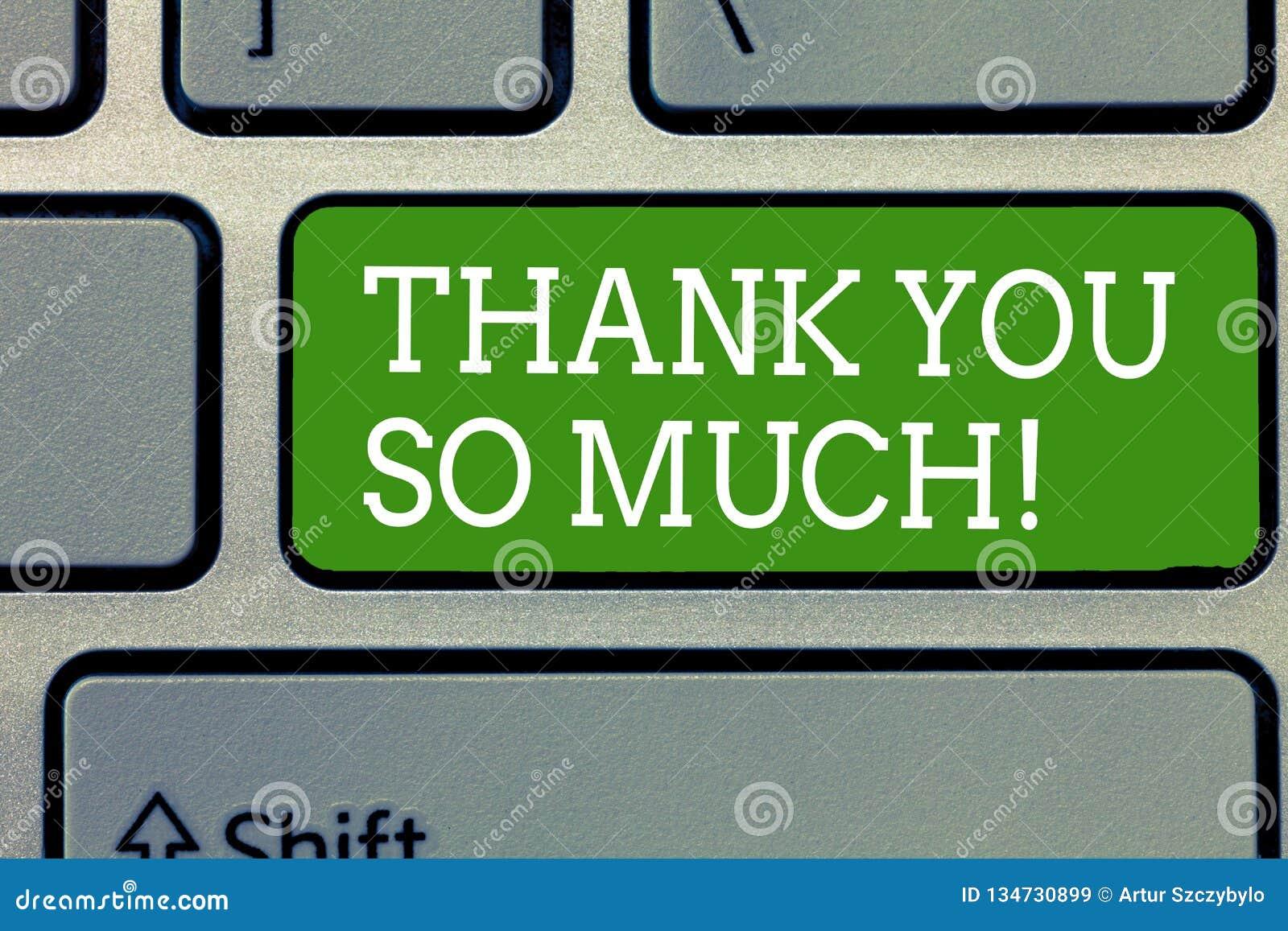 Ordhandstiltext tackar dig så mycket Affärsidé för uttryck av tacksamhethälsningar av gillande