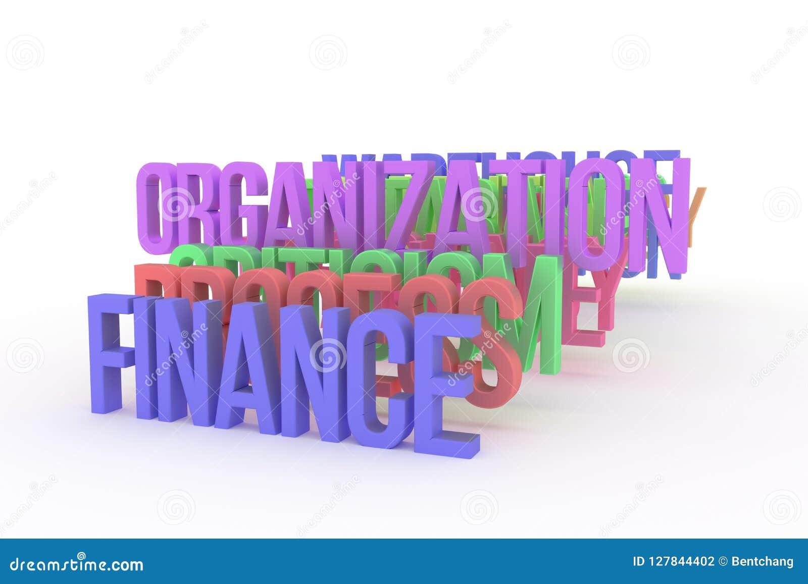 Organisation & finans, begreppsmässiga färgrika ord 3D för affär Illustration, alfabet, rengöringsduk & design