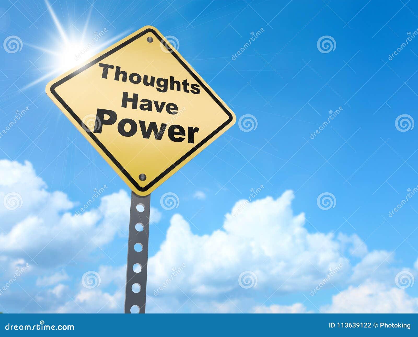 Os pensamentos têm o sinal do poder