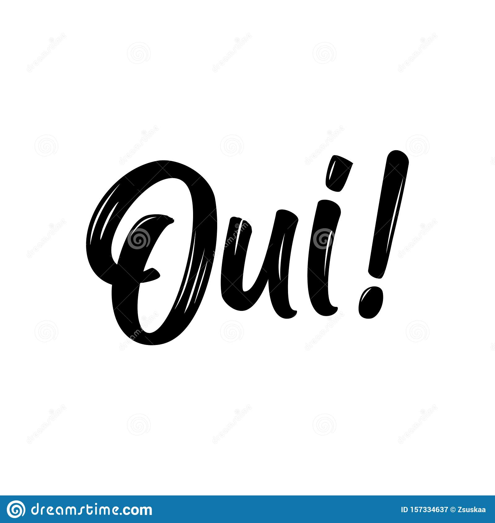 `Oui!` YES in English - French hand drawn lettering quote.
