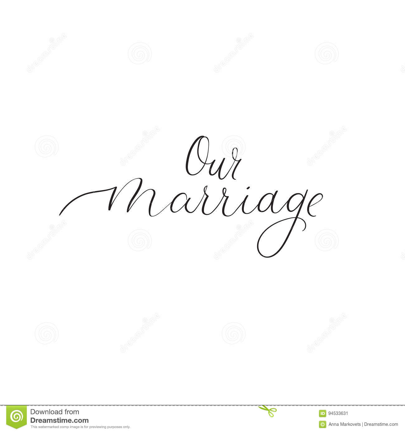 Our Marriage Hand Lettering For Wedding Design Handwritten Modern