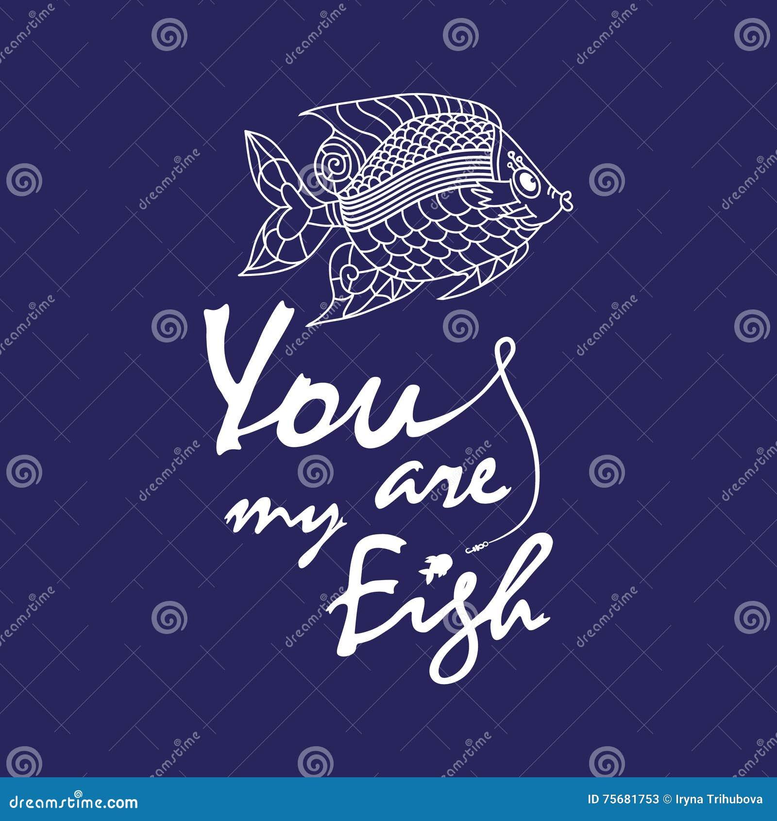 Ove-Zitat - Sie Sind Mein Fisch Vektor Abbildung - Illustration von ...