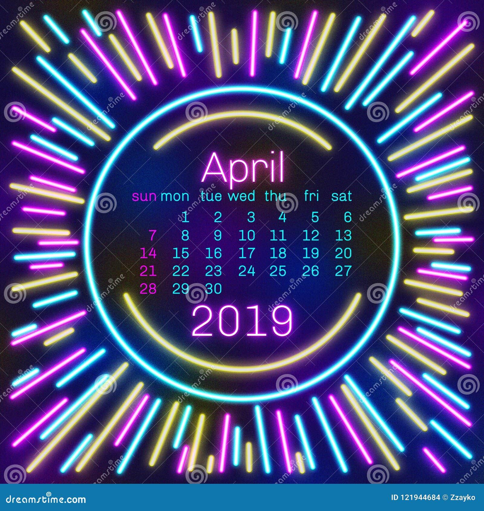 2019 Página de April Calendar en el cartel de neón del estilo del efecto para el diseño de la tipografía del concepto, color plan
