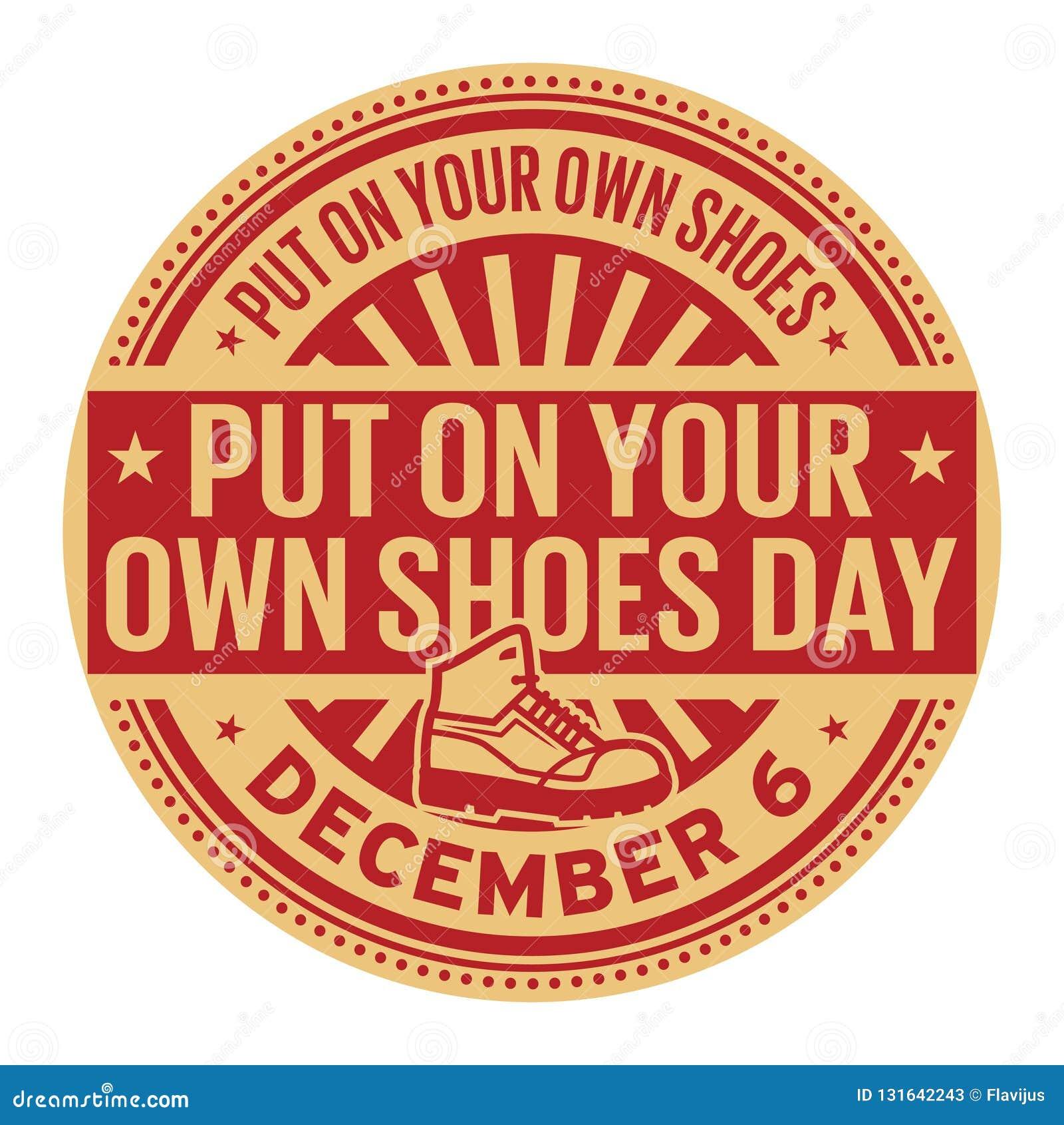 Pålagt dina egna skor dag, December 6