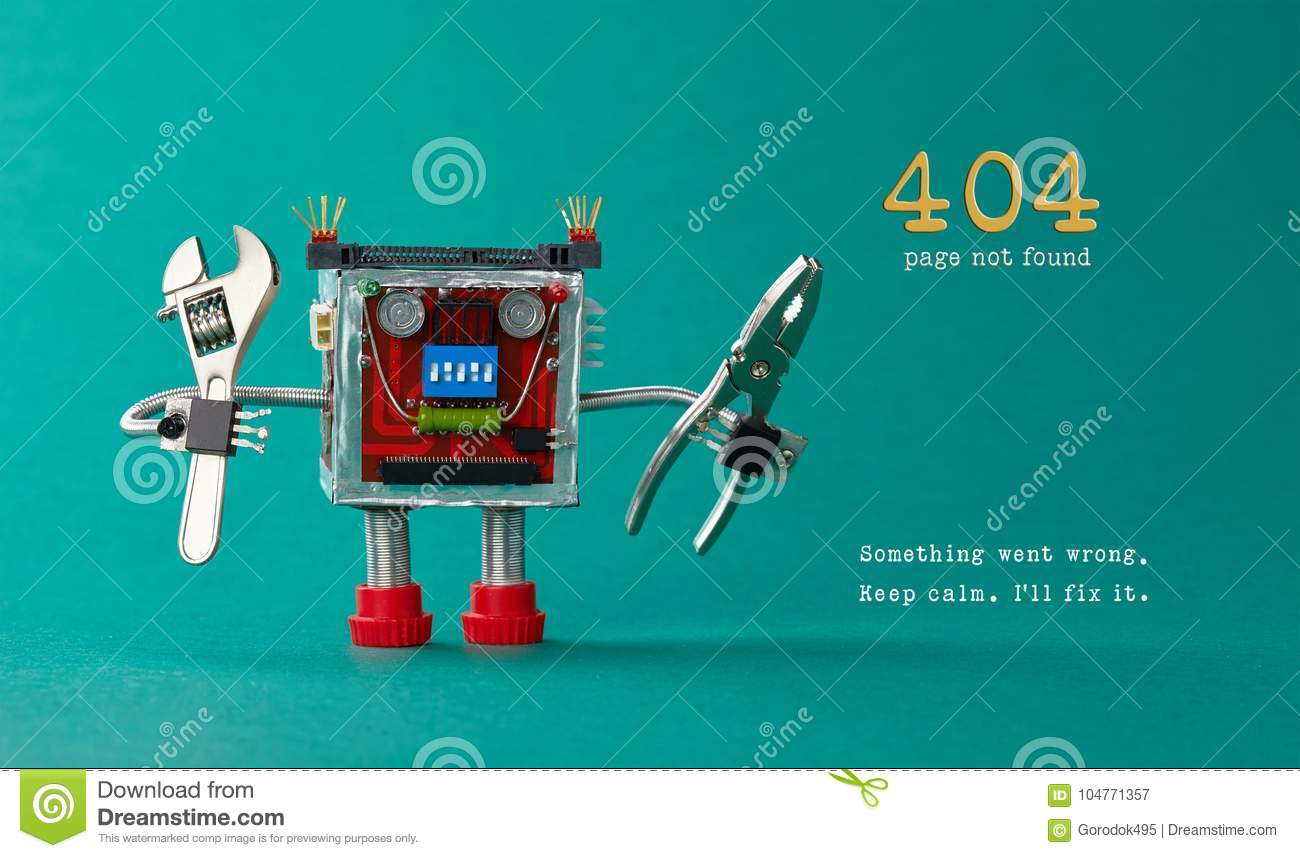 Page not found template for website. Robot toy repairman with pliers adjustable wrench, 404 error warning message