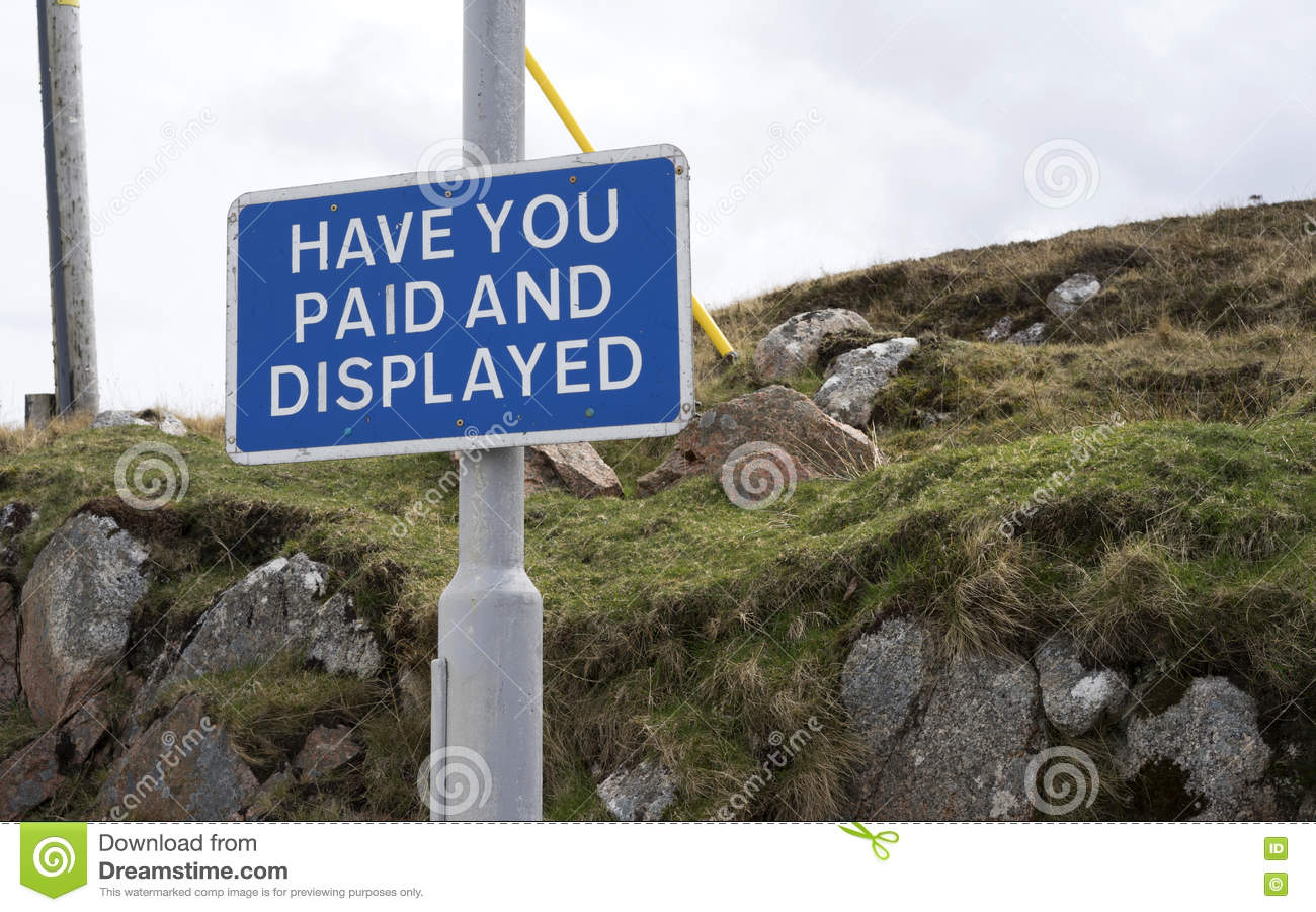 Paid and Displayed - parking sign