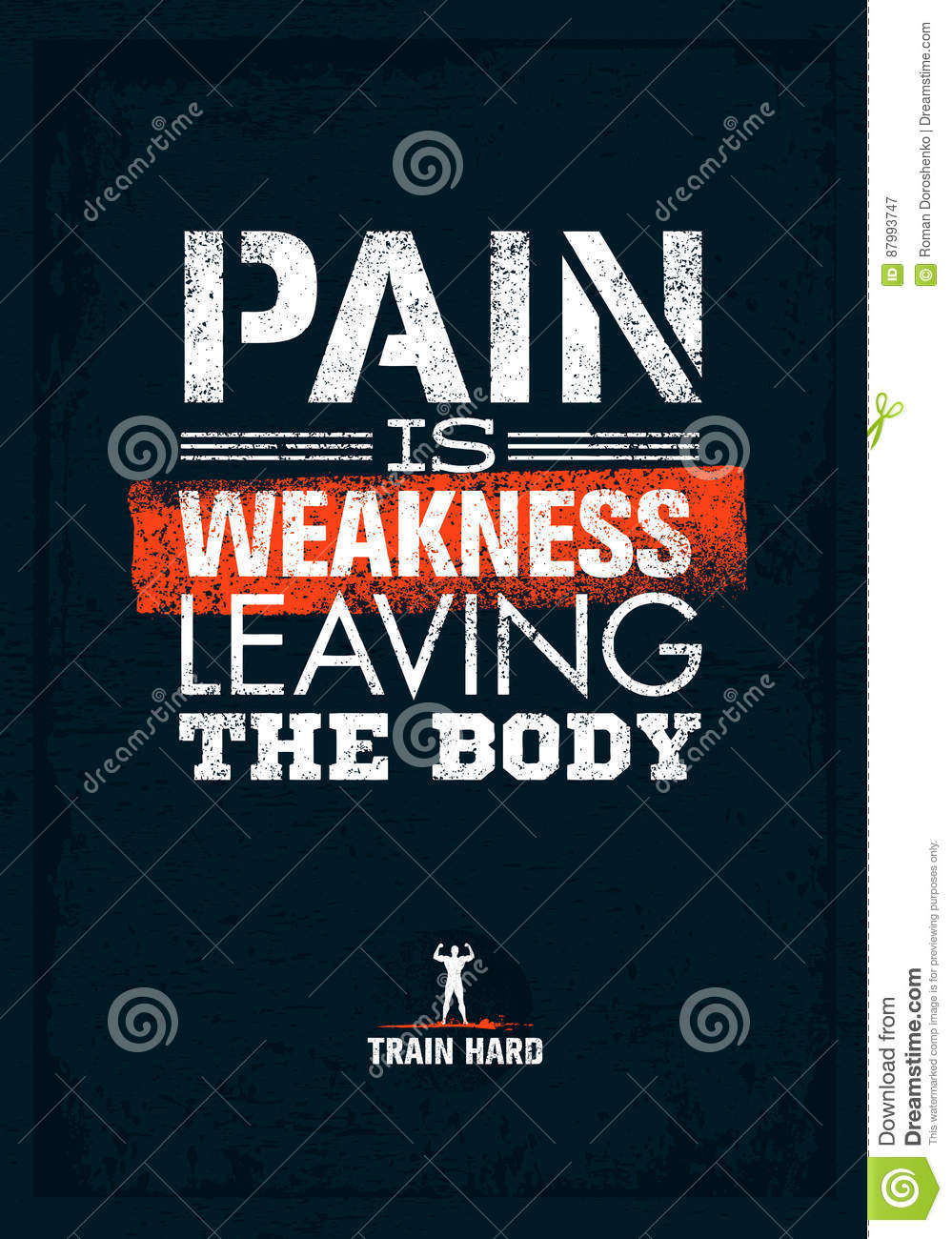 Pain Is Weakness Leaving The Body Gym And Fitness Motivation Quote Creative Vector Typography Poster Concept Stock Vector Illustration Of Exercise Sport 87993747