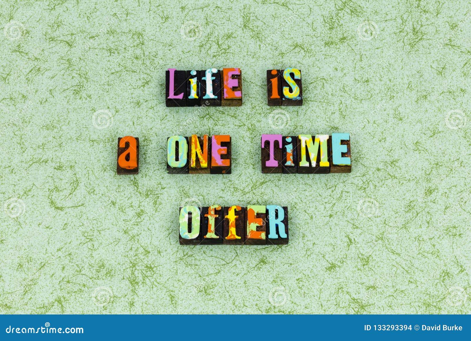 Paixão da oferta de hoje da mudança da vida