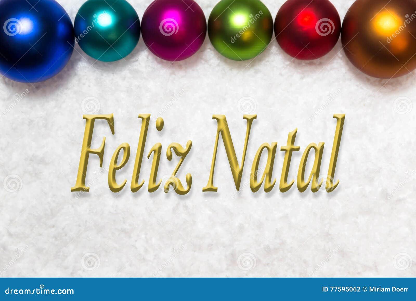 Buon Natale Que Significa.Palle Variopinte Nella Neve Parole Portoghesi Ch Allegro Di Natale