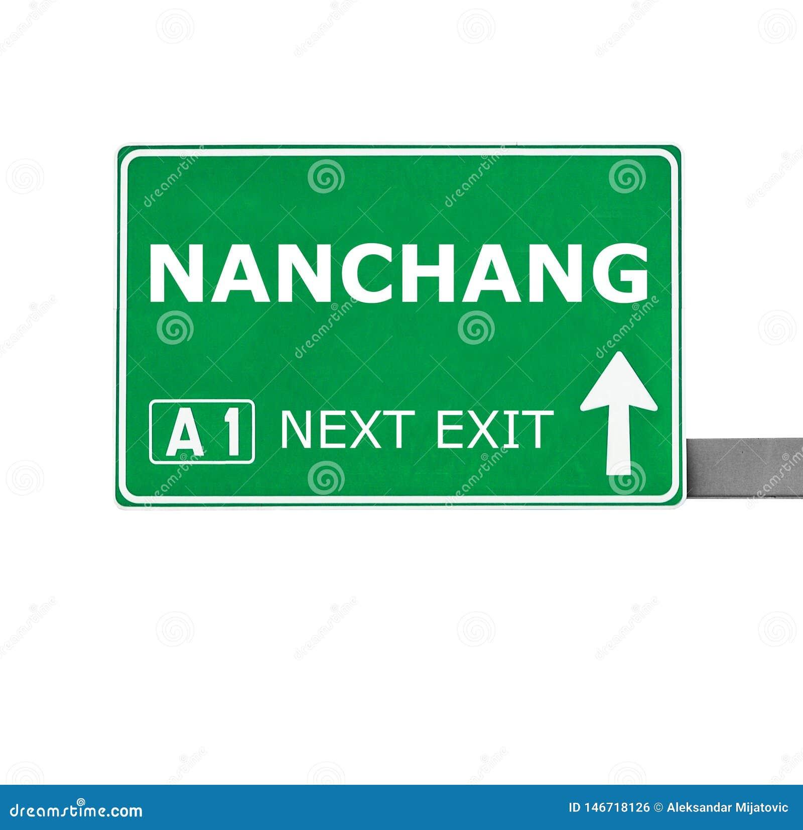 Panneau routier de NAN-TCHANG d isolement sur le blanc