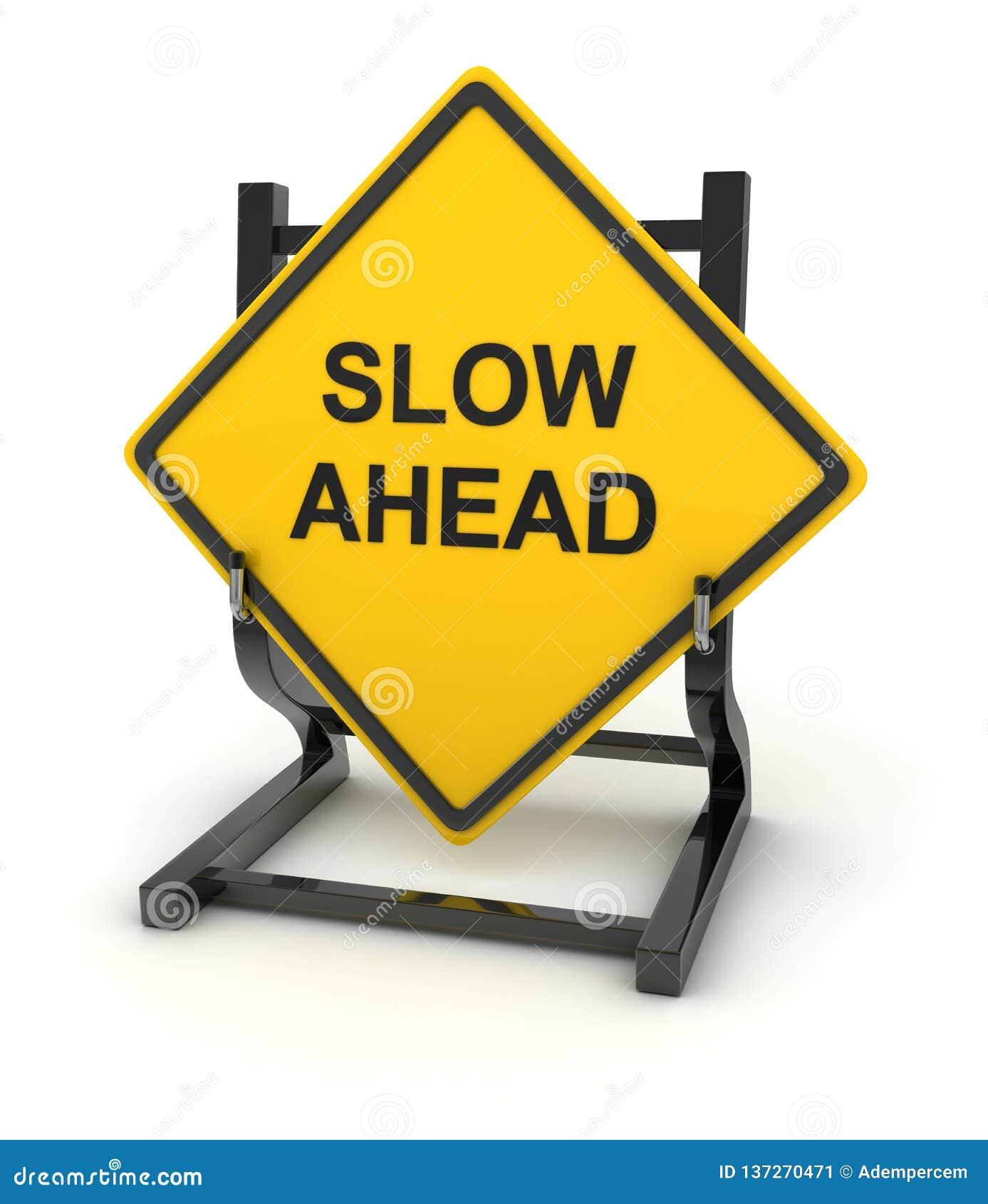 Panneau routier - lent en avant