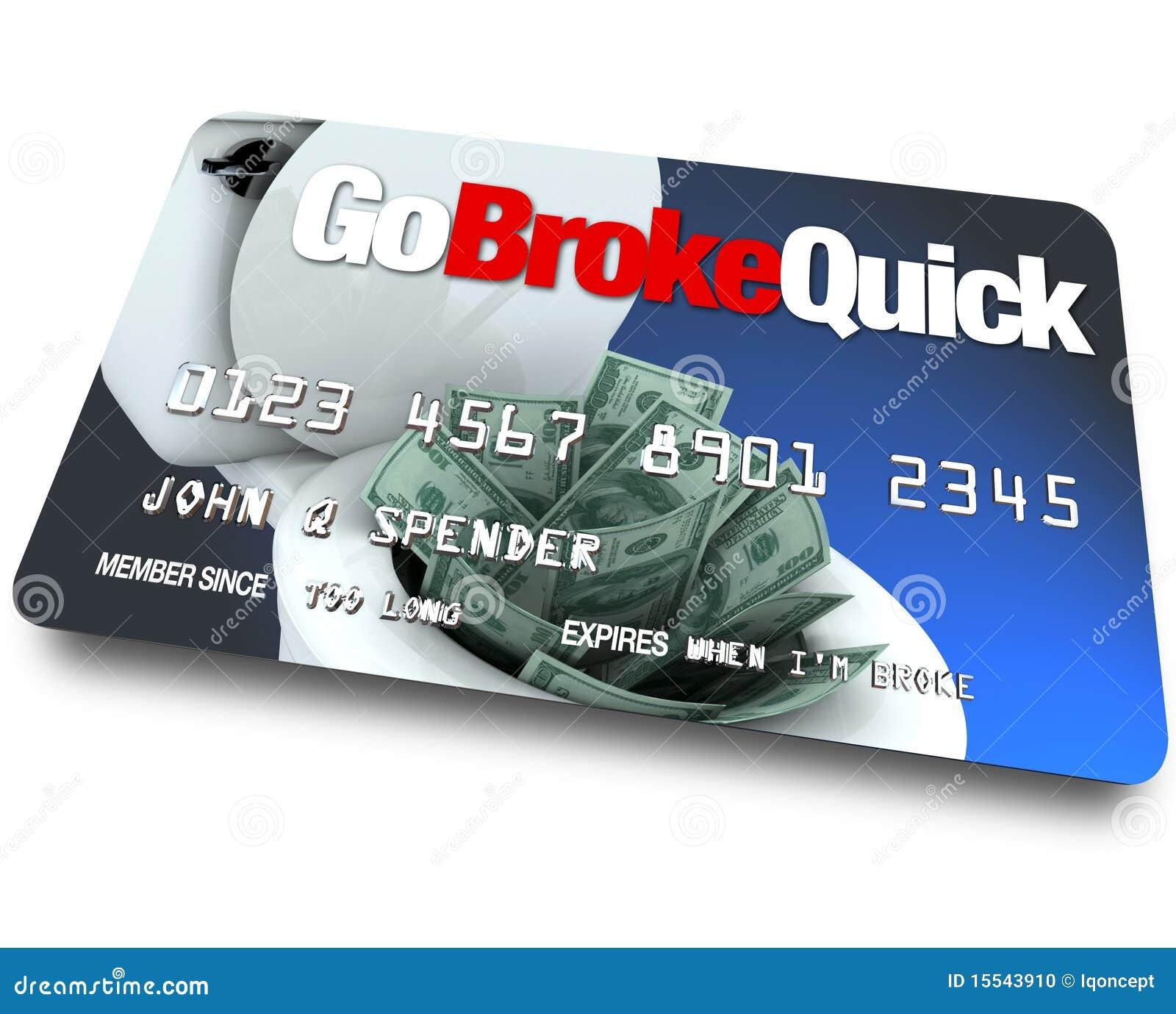 Par la carte de crédit - soyez sans le sou vite