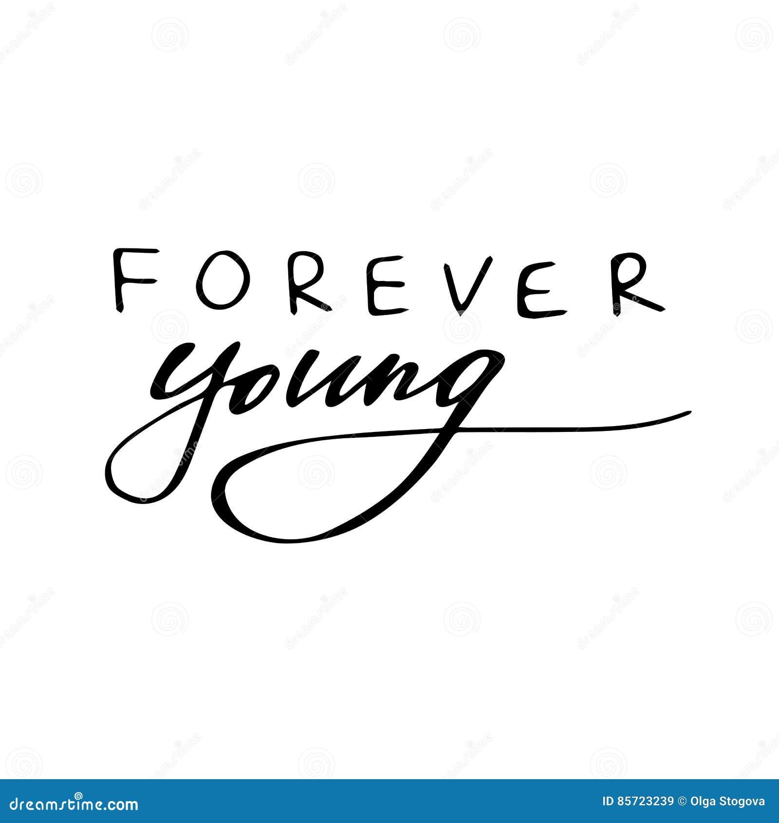Para Sempre Jovens Frase Isolada Da Motivação Caligrafia Da