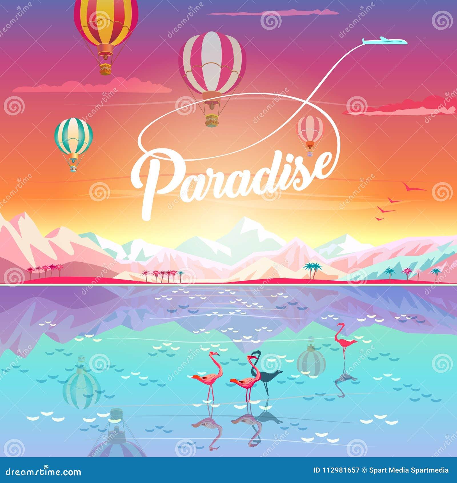 PARADISE Summer mountains sea hot air balloons travel
