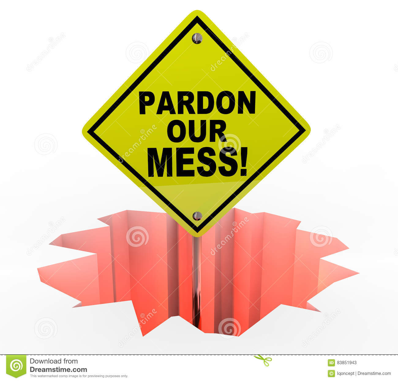 Pardon Our Mess Construction Excuse oss tecken