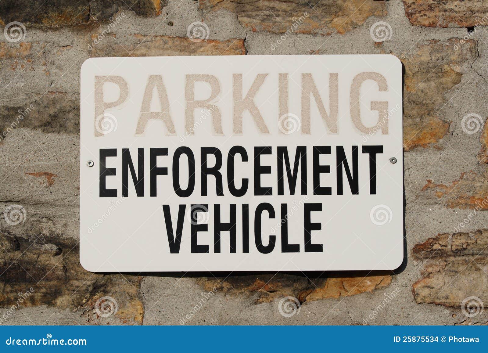 Parkeren voor het Teken van het Voertuig van de Handhaving