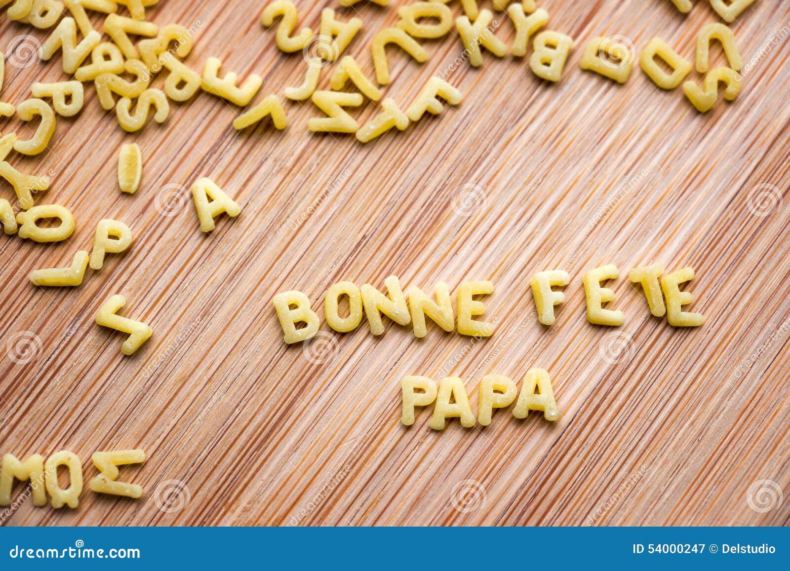 Pasta Forming The Text Bonne Fete Papa Stock Image
