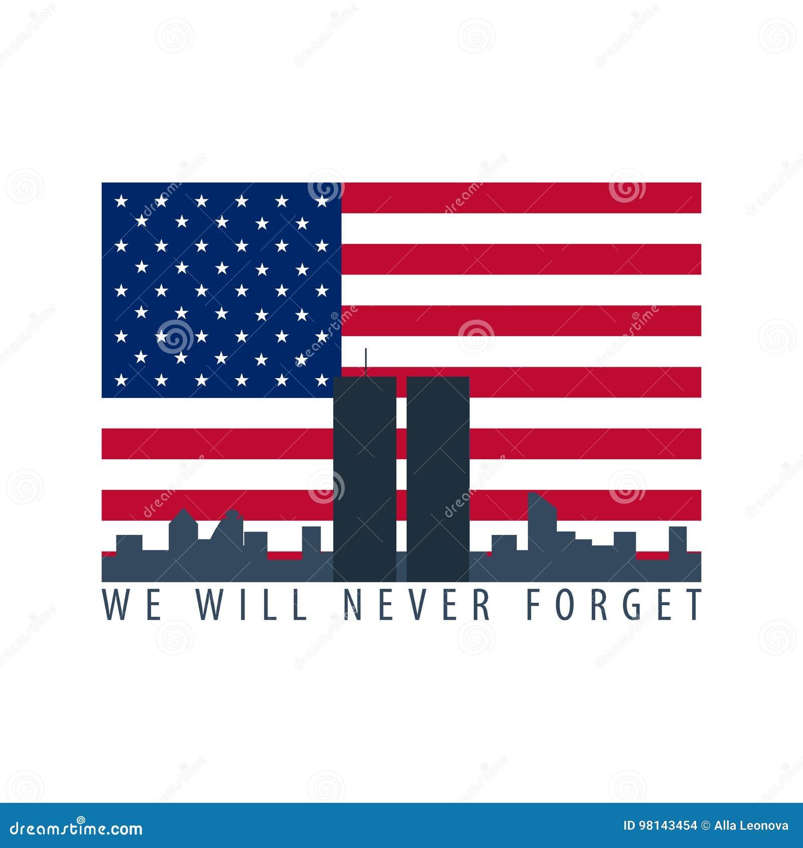 Patriot day emblems or logo. September 11. We will never forget.