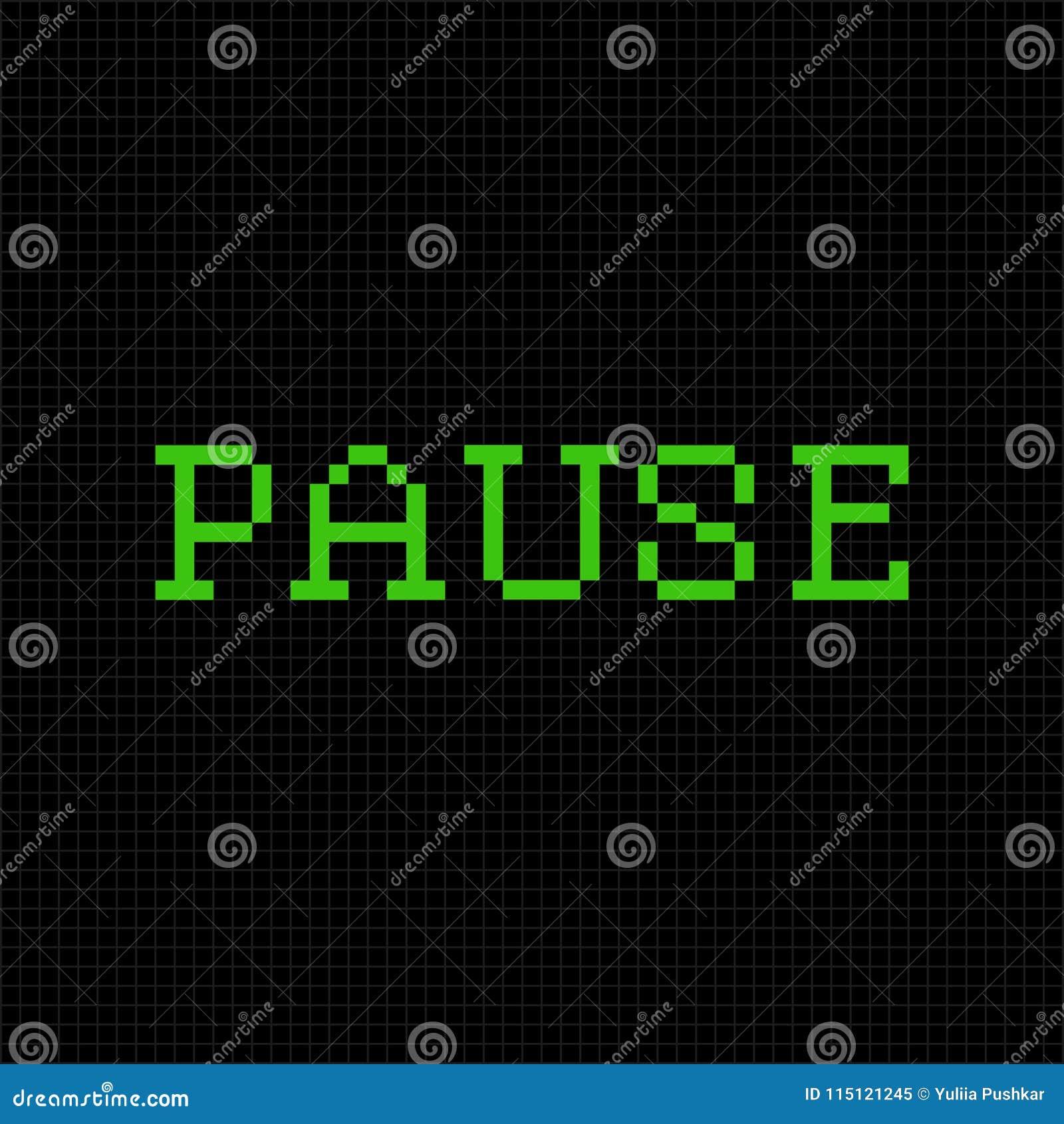 Pause. Vector Pixel Text Message. Pixel Art Font Stock