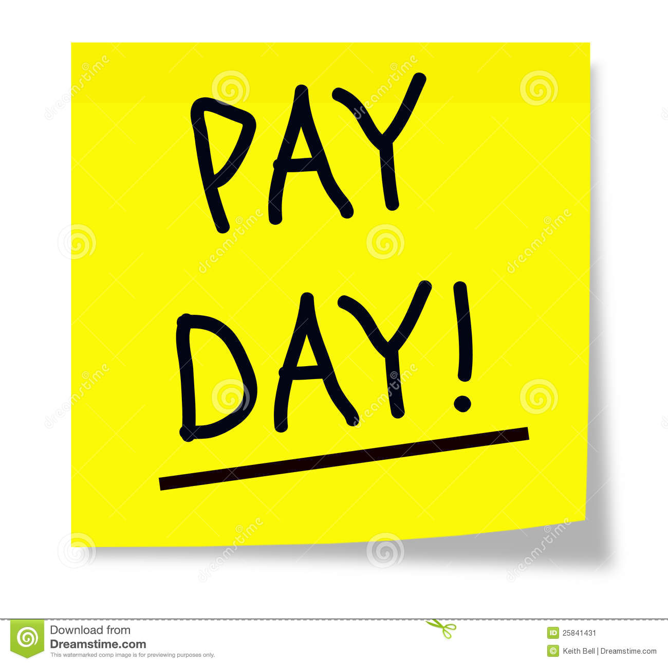 yellow square sticky note with the words Pay Day! underlined and ...