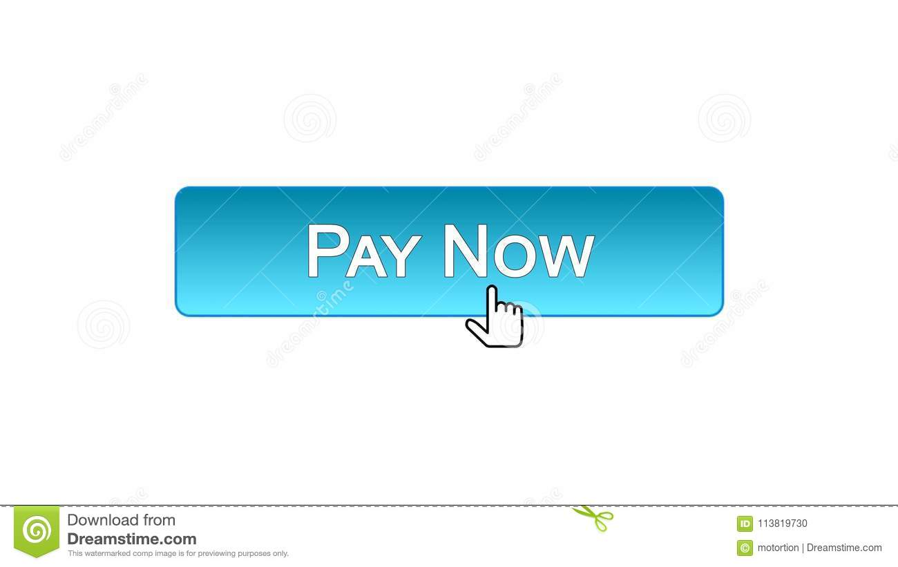 Pay Now Web Interface Button Clicked With Mouse Cursor, Blue