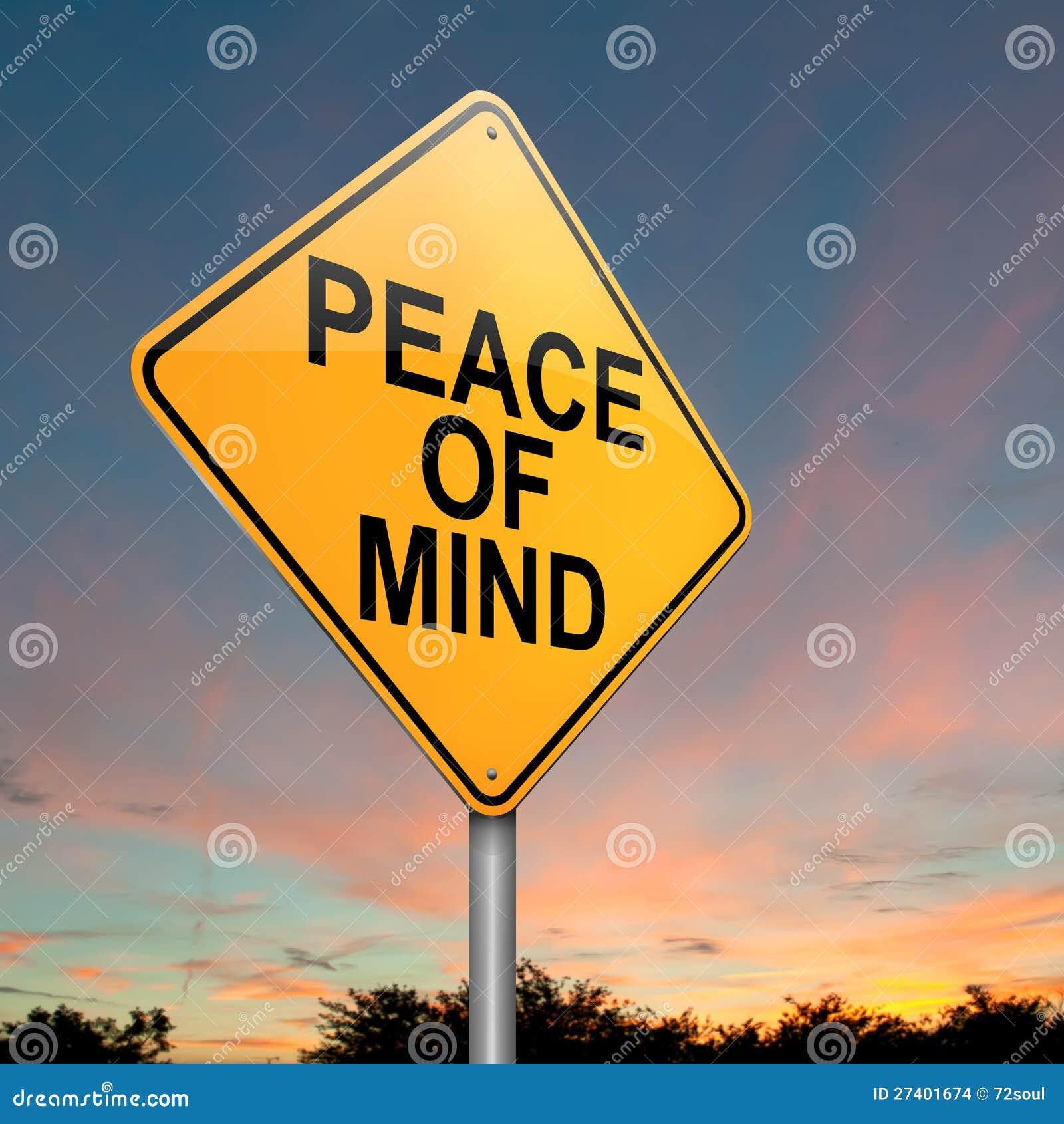 Peace of mind.