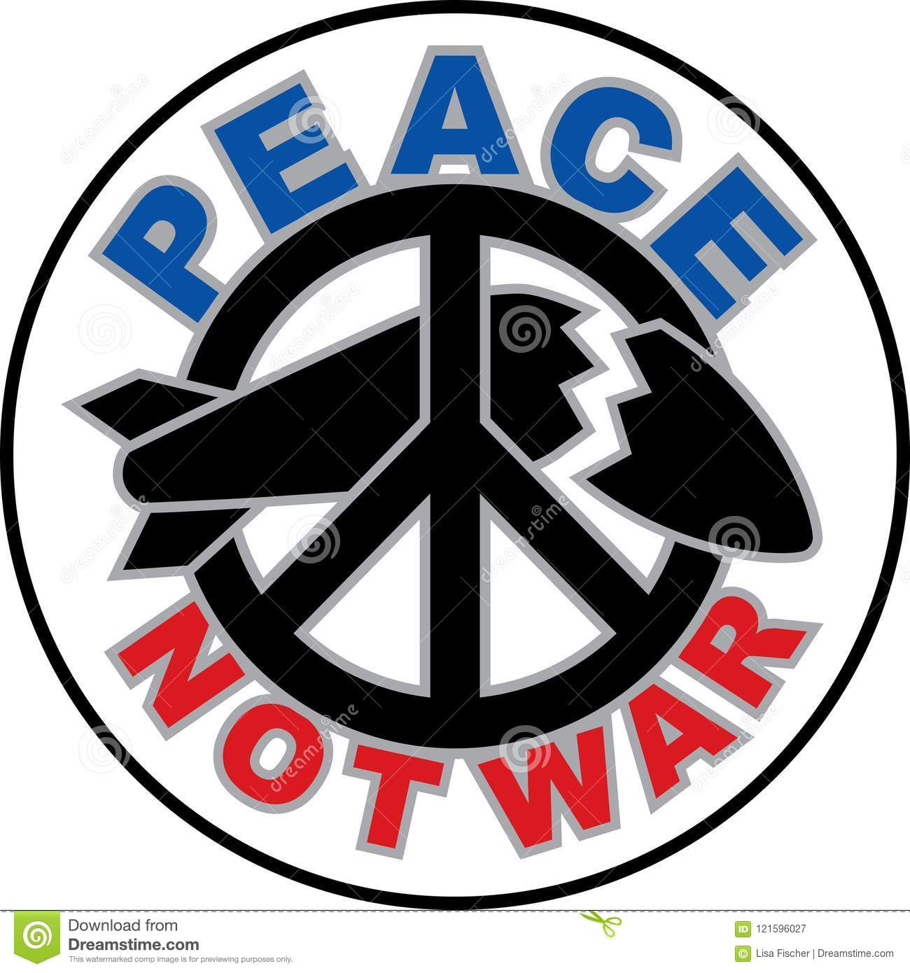 Peace Not War Text Design With A Peace Symbol Destroying A Missile