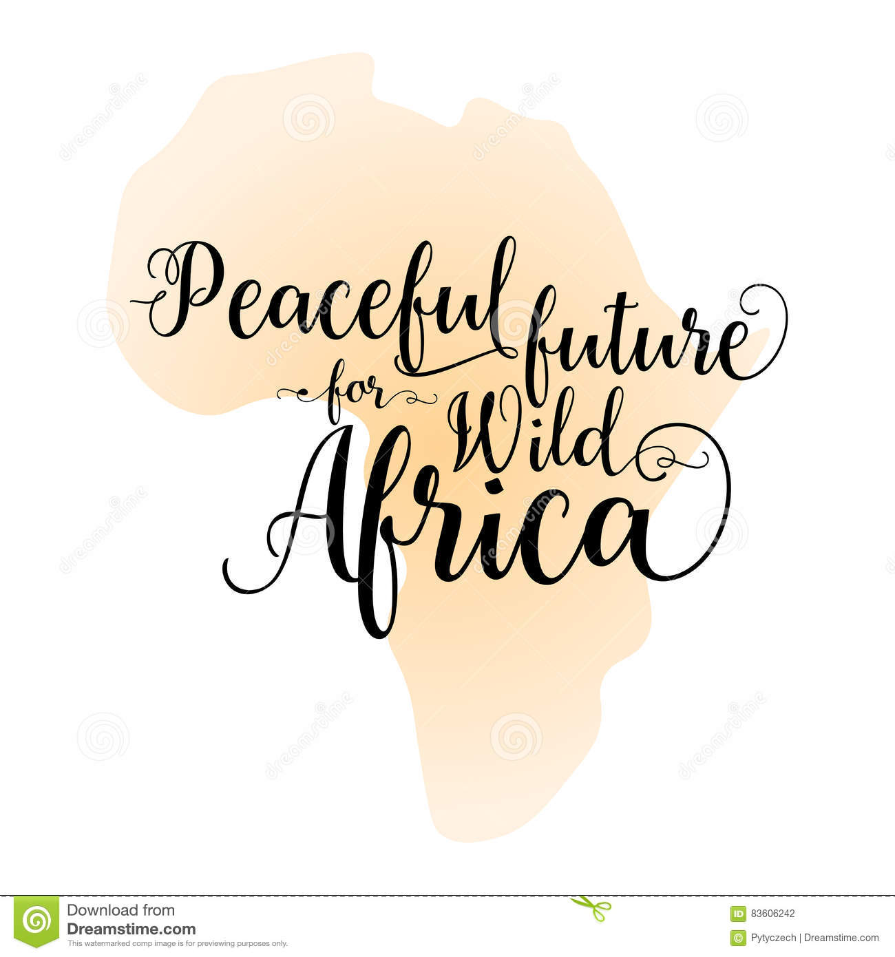 Peaceful Future For Wild Africa Calligraphy Inspirational