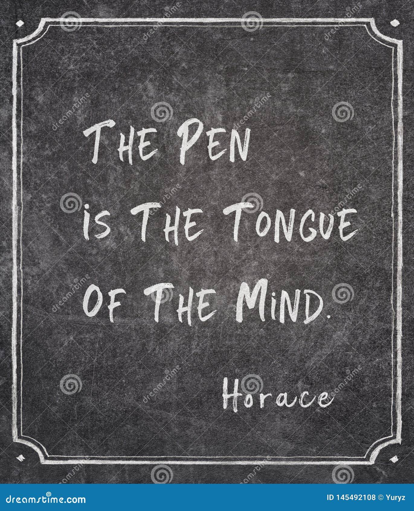 Pen is tongue Horace quote