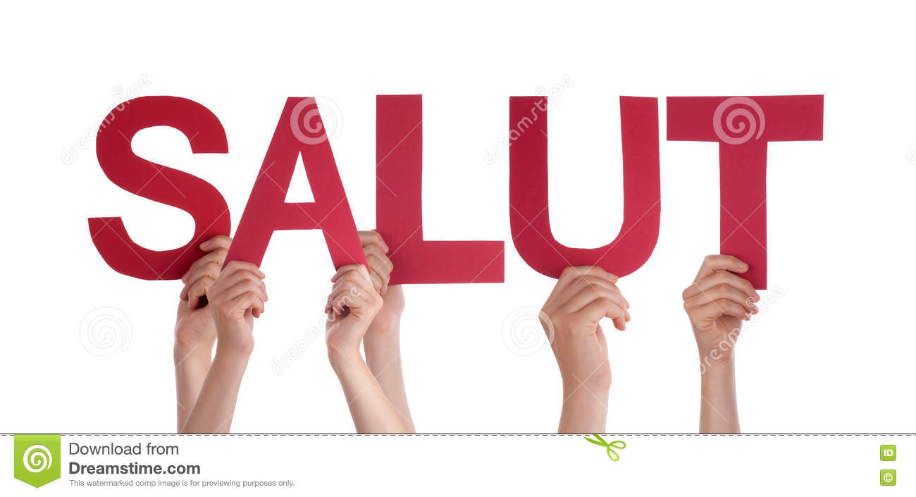 People Holding Straight French Word Salut Means Hello Stock Image