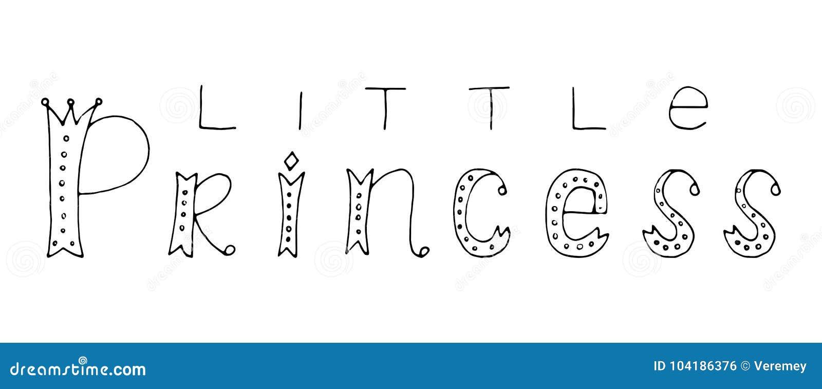 Pequeña Princesa Cita De Las Letras De La Mano Ilustración del ...