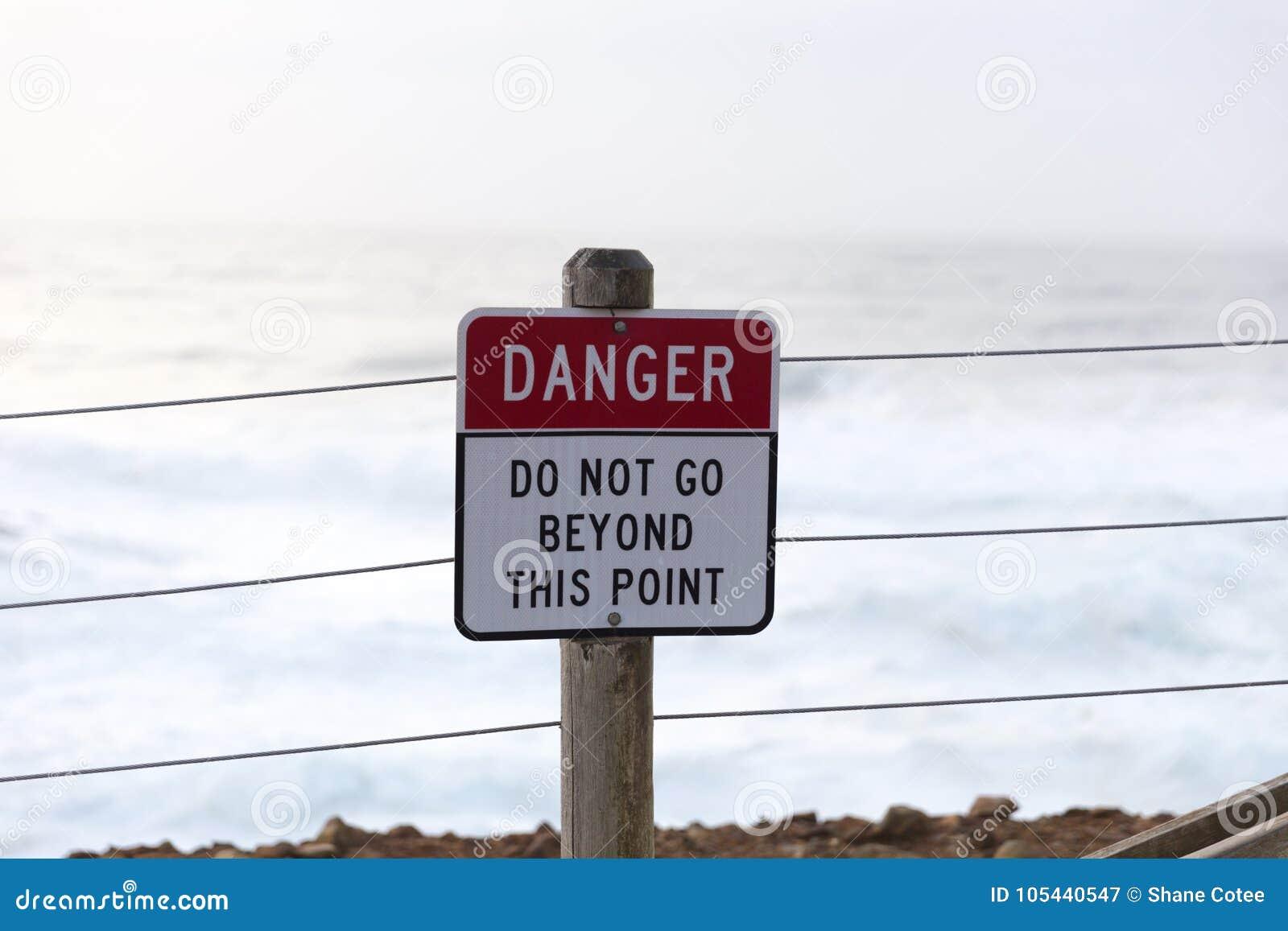 Perigo - não vá além deste ponto
