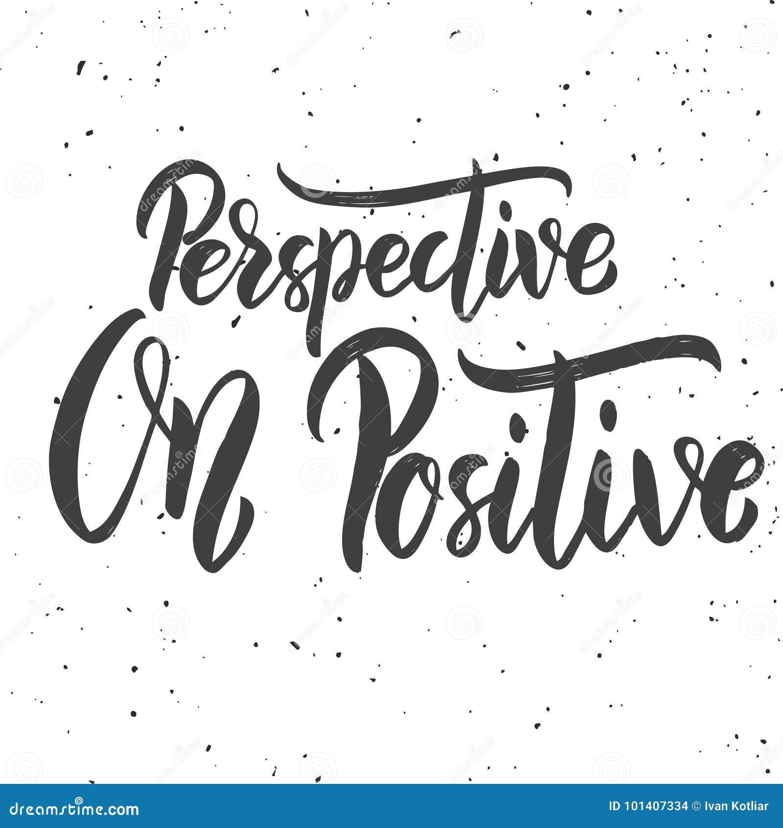 Perspectief op positief Hand getrokken het van letters voorzien uitdrukking op witte achtergrond