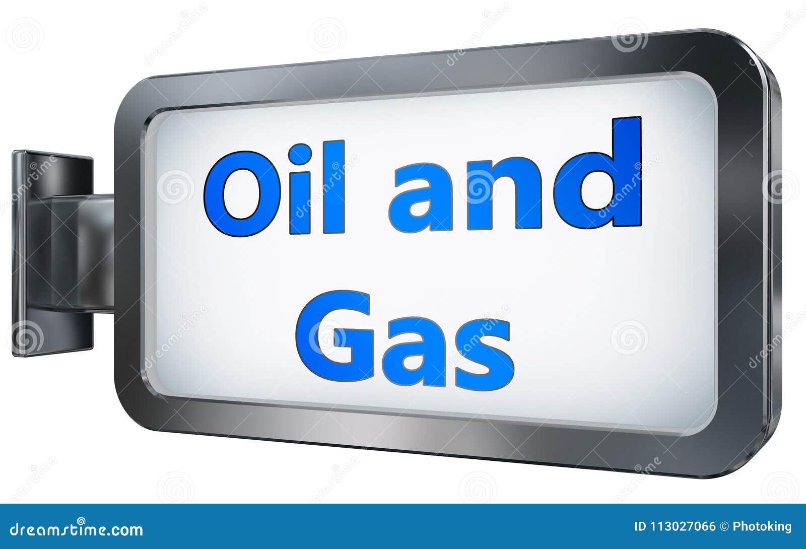 Petróleo y gas en fondo de la cartelera