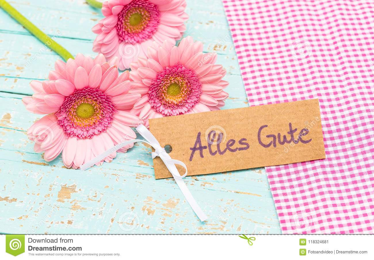 Romantic Pink Flowers And Greeting Card With German Text Alles Gute
