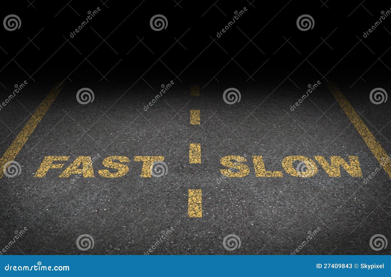 Pistas rápidas e lentas