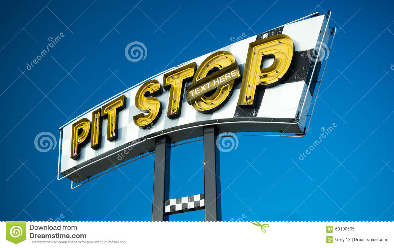 Pit stop sign and text