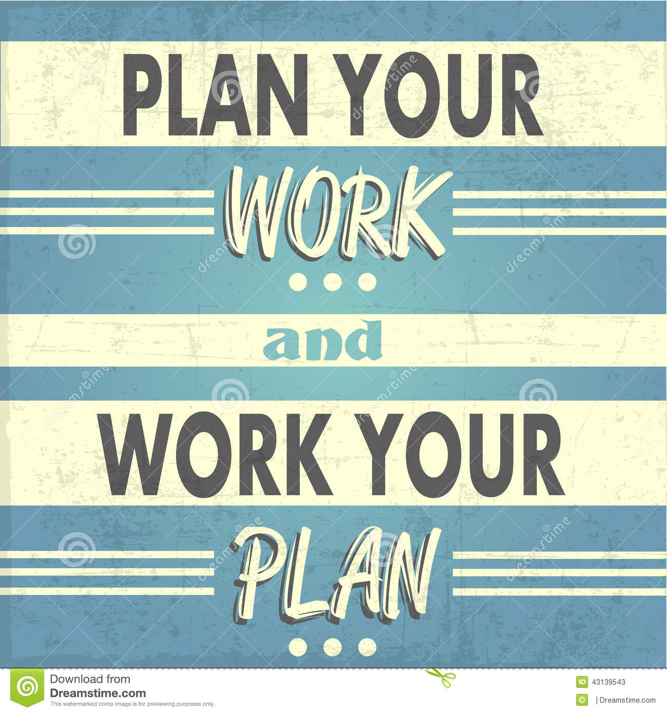 Plan Your Work Work Your Plan Stock Illustration Illustration Of