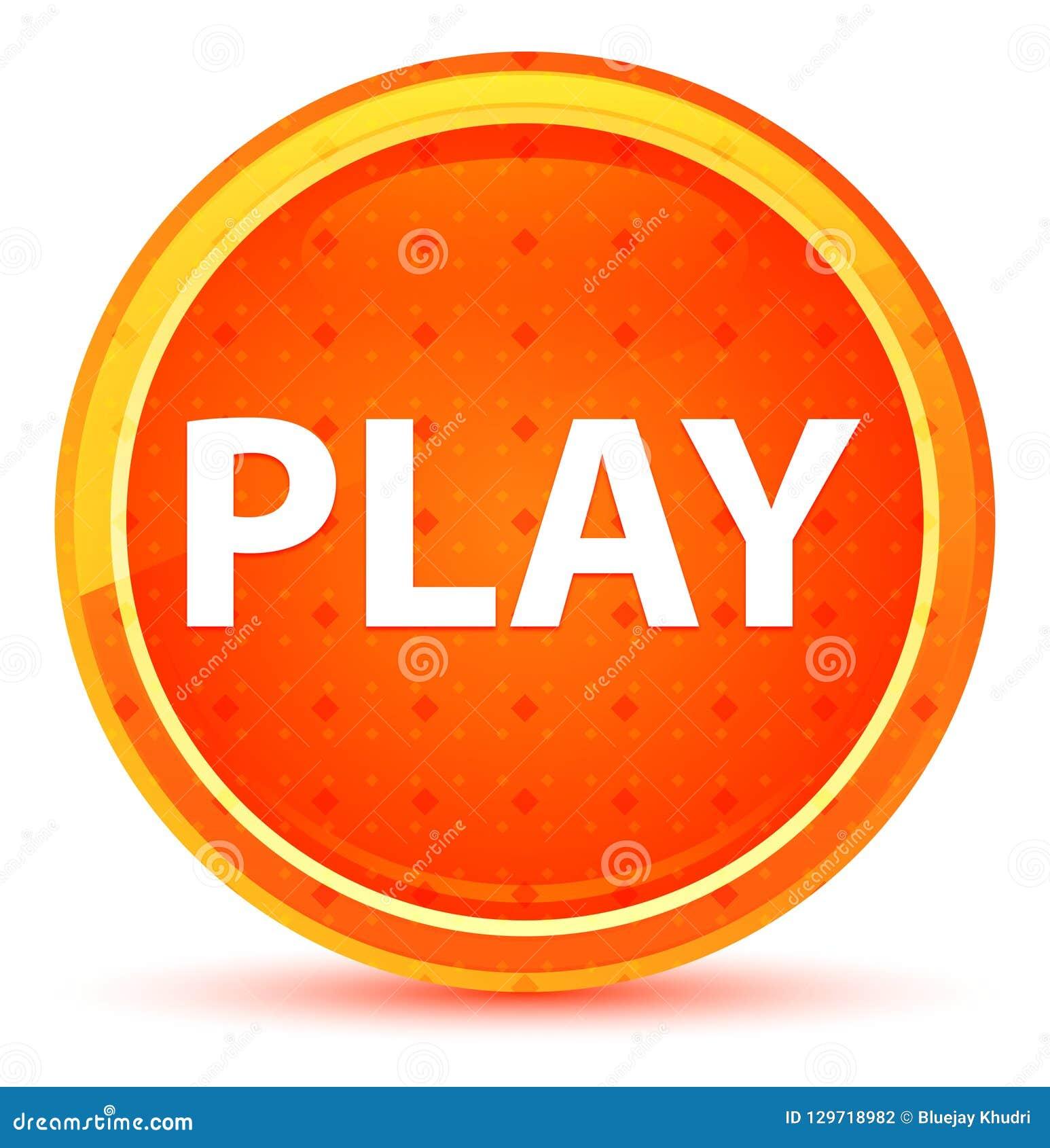 Play Natural Orange Round Button
